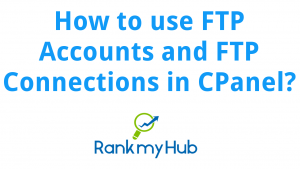 How-to-use-FTP-Accounts-FTP-Connections-in-CPanel