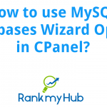 How-to-use-MySQL-Databases-Wizard-Option-in-CPanel