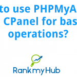 How-to-use-phpmyadmin-in-cpanel-for-basic-operations