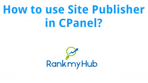 How to use Site Publisher in CPanel